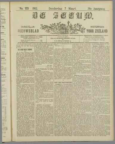 De Zeeuw. Christelijk-historisch nieuwsblad voor Zeeland 1912-03-07