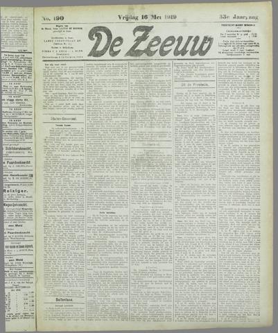 De Zeeuw. Christelijk-historisch nieuwsblad voor Zeeland 1919-05-16