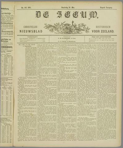 De Zeeuw. Christelijk-historisch nieuwsblad voor Zeeland 1895-05-30