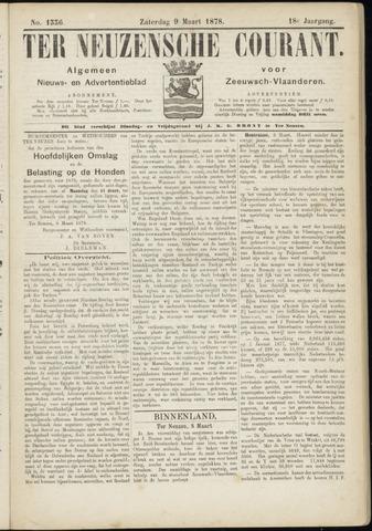 Ter Neuzensche Courant. Algemeen Nieuws- en Advertentieblad voor Zeeuwsch-Vlaanderen / Neuzensche Courant ... (idem) / (Algemeen) nieuws en advertentieblad voor Zeeuwsch-Vlaanderen 1878-03-09