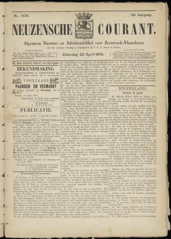 Ter Neuzensche Courant. Algemeen Nieuws- en Advertentieblad voor Zeeuwsch-Vlaanderen / Neuzensche Courant ... (idem) / (Algemeen) nieuws en advertentieblad voor Zeeuwsch-Vlaanderen 1876-04-22