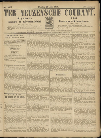 Ter Neuzensche Courant. Algemeen Nieuws- en Advertentieblad voor Zeeuwsch-Vlaanderen / Neuzensche Courant ... (idem) / (Algemeen) nieuws en advertentieblad voor Zeeuwsch-Vlaanderen 1898-06-21