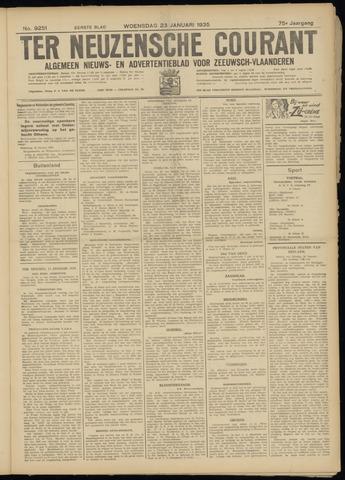 Ter Neuzensche Courant. Algemeen Nieuws- en Advertentieblad voor Zeeuwsch-Vlaanderen / Neuzensche Courant ... (idem) / (Algemeen) nieuws en advertentieblad voor Zeeuwsch-Vlaanderen 1935-01-23