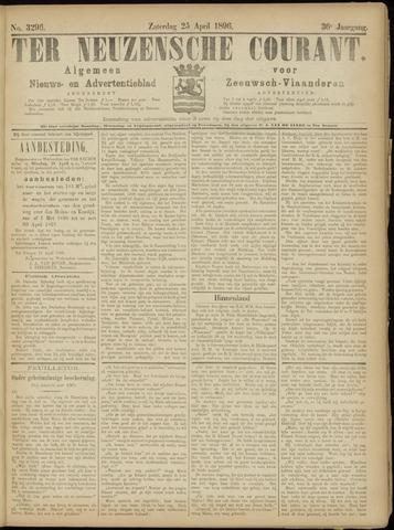 Ter Neuzensche Courant. Algemeen Nieuws- en Advertentieblad voor Zeeuwsch-Vlaanderen / Neuzensche Courant ... (idem) / (Algemeen) nieuws en advertentieblad voor Zeeuwsch-Vlaanderen 1896-04-25