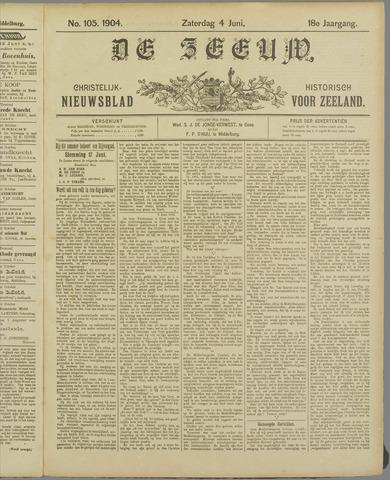 De Zeeuw. Christelijk-historisch nieuwsblad voor Zeeland 1904-06-04