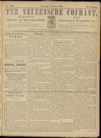 Ter Neuzensche Courant. Algemeen Nieuws- en Advertentieblad voor Zeeuwsch-Vlaanderen / Neuzensche Courant ... (idem) / (Algemeen) nieuws en advertentieblad voor Zeeuwsch-Vlaanderen 1904-01-09