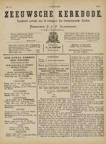 Zeeuwsche kerkbode, weekblad gewijd aan de belangen der gereformeerde kerken/ Zeeuwsch kerkblad 1888-02-04
