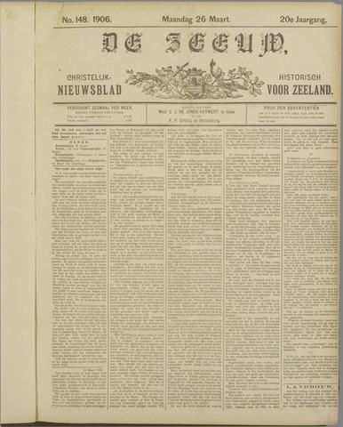 De Zeeuw. Christelijk-historisch nieuwsblad voor Zeeland 1906-03-26