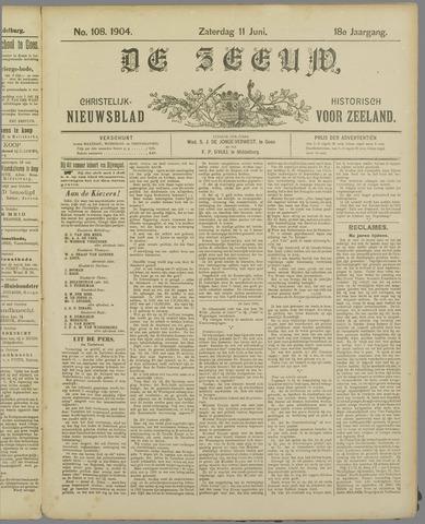 De Zeeuw. Christelijk-historisch nieuwsblad voor Zeeland 1904-06-11