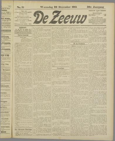 De Zeeuw. Christelijk-historisch nieuwsblad voor Zeeland 1915-12-22