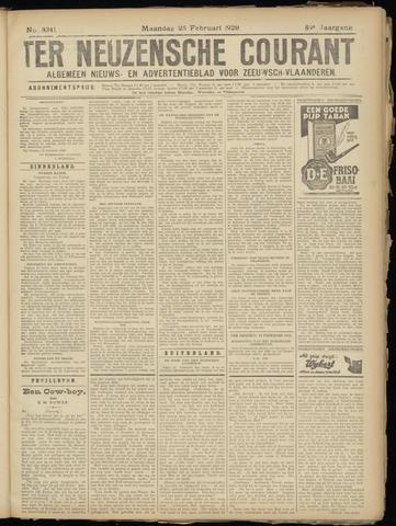 Ter Neuzensche Courant. Algemeen Nieuws- en Advertentieblad voor Zeeuwsch-Vlaanderen / Neuzensche Courant ... (idem) / (Algemeen) nieuws en advertentieblad voor Zeeuwsch-Vlaanderen 1929-02-25