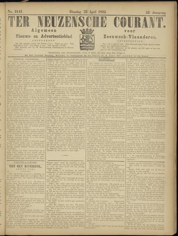 Ter Neuzensche Courant. Algemeen Nieuws- en Advertentieblad voor Zeeuwsch-Vlaanderen / Neuzensche Courant ... (idem) / (Algemeen) nieuws en advertentieblad voor Zeeuwsch-Vlaanderen 1895-04-23