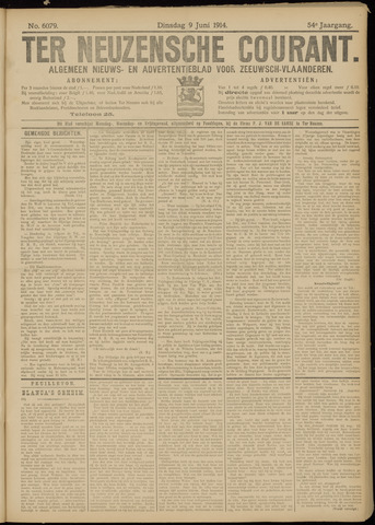 Ter Neuzensche Courant. Algemeen Nieuws- en Advertentieblad voor Zeeuwsch-Vlaanderen / Neuzensche Courant ... (idem) / (Algemeen) nieuws en advertentieblad voor Zeeuwsch-Vlaanderen 1914-06-09