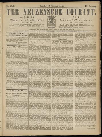 Ter Neuzensche Courant. Algemeen Nieuws- en Advertentieblad voor Zeeuwsch-Vlaanderen / Neuzensche Courant ... (idem) / (Algemeen) nieuws en advertentieblad voor Zeeuwsch-Vlaanderen 1903-02-10
