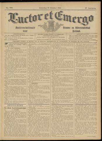 Luctor et Emergo. Antirevolutionair nieuws- en advertentieblad voor Zeeland / Zeeuwsch-Vlaanderen. Orgaan ter verspreiding van de christelijke beginselen in Zeeuwsch-Vlaanderen 1912-10-19