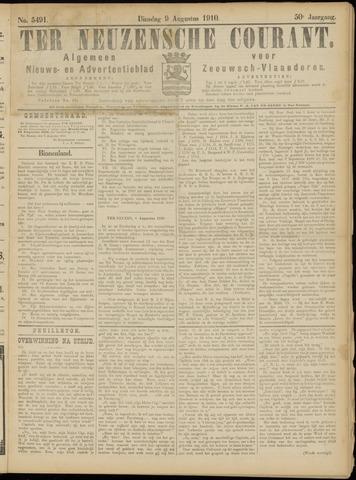 Ter Neuzensche Courant. Algemeen Nieuws- en Advertentieblad voor Zeeuwsch-Vlaanderen / Neuzensche Courant ... (idem) / (Algemeen) nieuws en advertentieblad voor Zeeuwsch-Vlaanderen 1910-08-09