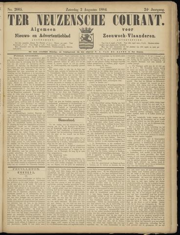 Ter Neuzensche Courant. Algemeen Nieuws- en Advertentieblad voor Zeeuwsch-Vlaanderen / Neuzensche Courant ... (idem) / (Algemeen) nieuws en advertentieblad voor Zeeuwsch-Vlaanderen 1884-08-02