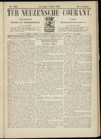 Ter Neuzensche Courant. Algemeen Nieuws- en Advertentieblad voor Zeeuwsch-Vlaanderen / Neuzensche Courant ... (idem) / (Algemeen) nieuws en advertentieblad voor Zeeuwsch-Vlaanderen 1881-03-05