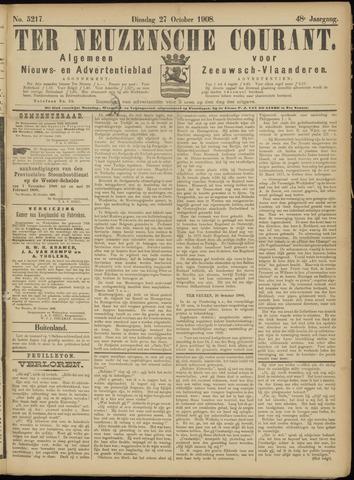 Ter Neuzensche Courant. Algemeen Nieuws- en Advertentieblad voor Zeeuwsch-Vlaanderen / Neuzensche Courant ... (idem) / (Algemeen) nieuws en advertentieblad voor Zeeuwsch-Vlaanderen 1908-10-27