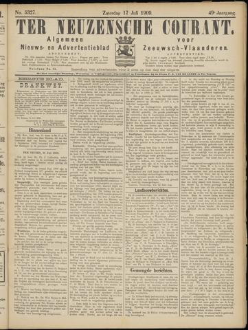 Ter Neuzensche Courant. Algemeen Nieuws- en Advertentieblad voor Zeeuwsch-Vlaanderen / Neuzensche Courant ... (idem) / (Algemeen) nieuws en advertentieblad voor Zeeuwsch-Vlaanderen 1909-07-17