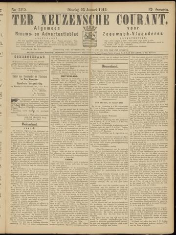 Ter Neuzensche Courant. Algemeen Nieuws- en Advertentieblad voor Zeeuwsch-Vlaanderen / Neuzensche Courant ... (idem) / (Algemeen) nieuws en advertentieblad voor Zeeuwsch-Vlaanderen 1912-01-23