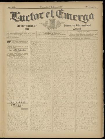 Luctor et Emergo. Antirevolutionair nieuws- en advertentieblad voor Zeeland / Zeeuwsch-Vlaanderen. Orgaan ter verspreiding van de christelijke beginselen in Zeeuwsch-Vlaanderen 1917-02-07