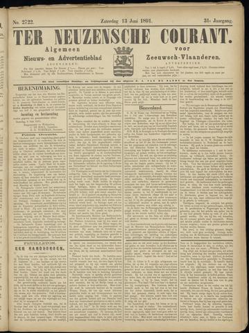Ter Neuzensche Courant. Algemeen Nieuws- en Advertentieblad voor Zeeuwsch-Vlaanderen / Neuzensche Courant ... (idem) / (Algemeen) nieuws en advertentieblad voor Zeeuwsch-Vlaanderen 1891-06-13