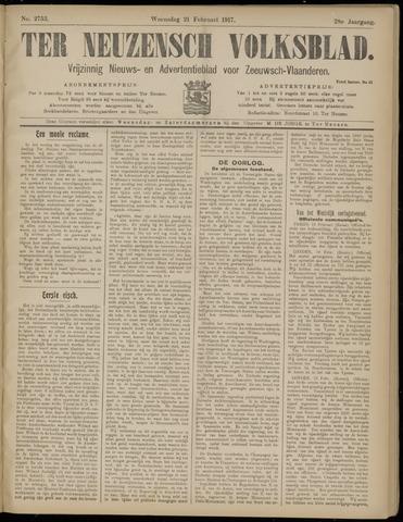 Ter Neuzensch Volksblad. Vrijzinnig nieuws- en advertentieblad voor Zeeuwsch- Vlaanderen / Zeeuwsch Nieuwsblad. Nieuws- en advertentieblad voor Zeeland 1917-02-21