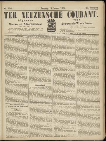 Ter Neuzensche Courant. Algemeen Nieuws- en Advertentieblad voor Zeeuwsch-Vlaanderen / Neuzensche Courant ... (idem) / (Algemeen) nieuws en advertentieblad voor Zeeuwsch-Vlaanderen 1889-10-19