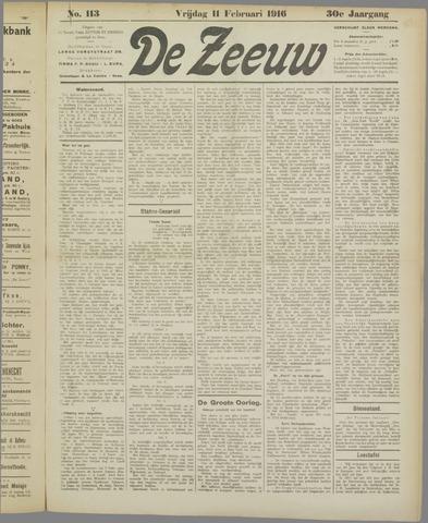 De Zeeuw. Christelijk-historisch nieuwsblad voor Zeeland 1916-02-11