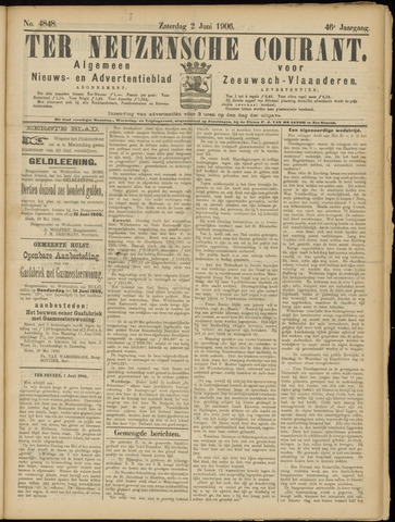 Ter Neuzensche Courant. Algemeen Nieuws- en Advertentieblad voor Zeeuwsch-Vlaanderen / Neuzensche Courant ... (idem) / (Algemeen) nieuws en advertentieblad voor Zeeuwsch-Vlaanderen 1906-06-02