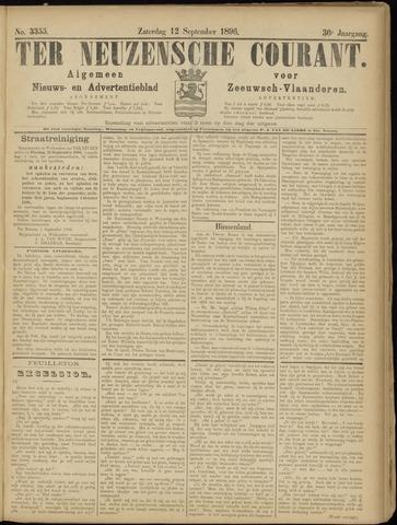 Ter Neuzensche Courant. Algemeen Nieuws- en Advertentieblad voor Zeeuwsch-Vlaanderen / Neuzensche Courant ... (idem) / (Algemeen) nieuws en advertentieblad voor Zeeuwsch-Vlaanderen 1896-09-12