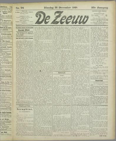 De Zeeuw. Christelijk-historisch nieuwsblad voor Zeeland 1918-12-31