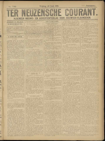 Ter Neuzensche Courant. Algemeen Nieuws- en Advertentieblad voor Zeeuwsch-Vlaanderen / Neuzensche Courant ... (idem) / (Algemeen) nieuws en advertentieblad voor Zeeuwsch-Vlaanderen 1921-06-24