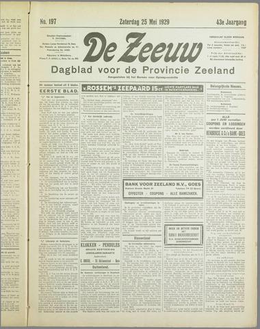 De Zeeuw. Christelijk-historisch nieuwsblad voor Zeeland 1929-05-25