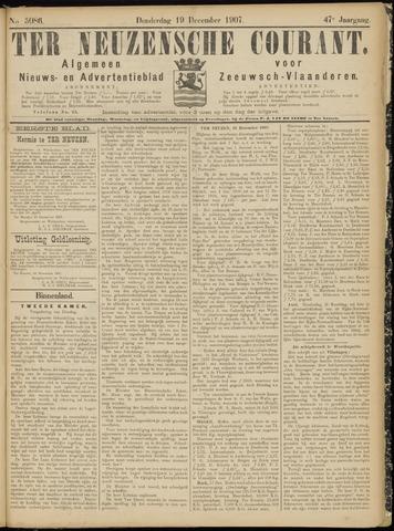 Ter Neuzensche Courant. Algemeen Nieuws- en Advertentieblad voor Zeeuwsch-Vlaanderen / Neuzensche Courant ... (idem) / (Algemeen) nieuws en advertentieblad voor Zeeuwsch-Vlaanderen 1907-12-19
