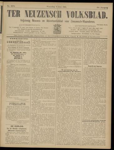 Ter Neuzensch Volksblad. Vrijzinnig nieuws- en advertentieblad voor Zeeuwsch- Vlaanderen / Zeeuwsch Nieuwsblad. Nieuws- en advertentieblad voor Zeeland 1915-06-09