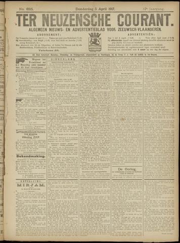 Ter Neuzensche Courant. Algemeen Nieuws- en Advertentieblad voor Zeeuwsch-Vlaanderen / Neuzensche Courant ... (idem) / (Algemeen) nieuws en advertentieblad voor Zeeuwsch-Vlaanderen 1917-04-05