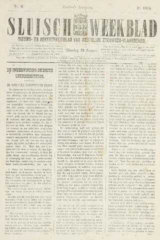 Sluisch Weekblad. Nieuws- en advertentieblad voor Westelijk Zeeuwsch-Vlaanderen 1875-01-19