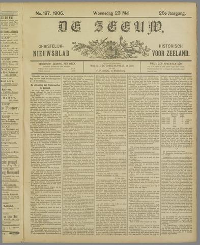 De Zeeuw. Christelijk-historisch nieuwsblad voor Zeeland 1906-05-23