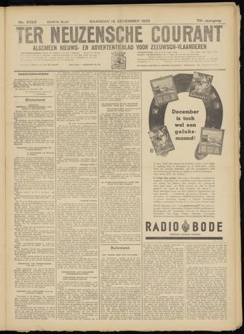 Ter Neuzensche Courant. Algemeen Nieuws- en Advertentieblad voor Zeeuwsch-Vlaanderen / Neuzensche Courant ... (idem) / (Algemeen) nieuws en advertentieblad voor Zeeuwsch-Vlaanderen 1935-12-16