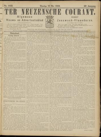 Ter Neuzensche Courant. Algemeen Nieuws- en Advertentieblad voor Zeeuwsch-Vlaanderen / Neuzensche Courant ... (idem) / (Algemeen) nieuws en advertentieblad voor Zeeuwsch-Vlaanderen 1910-05-10