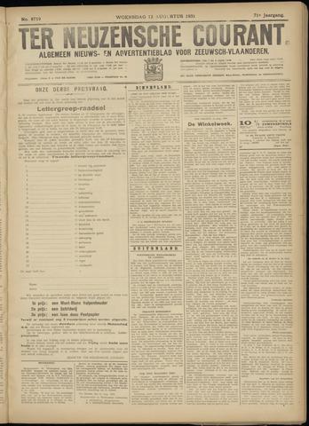 Ter Neuzensche Courant. Algemeen Nieuws- en Advertentieblad voor Zeeuwsch-Vlaanderen / Neuzensche Courant ... (idem) / (Algemeen) nieuws en advertentieblad voor Zeeuwsch-Vlaanderen 1931-08-12