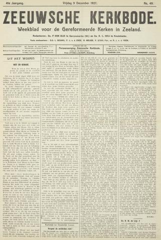 Zeeuwsche kerkbode, weekblad gewijd aan de belangen der gereformeerde kerken/ Zeeuwsch kerkblad 1927-12-09