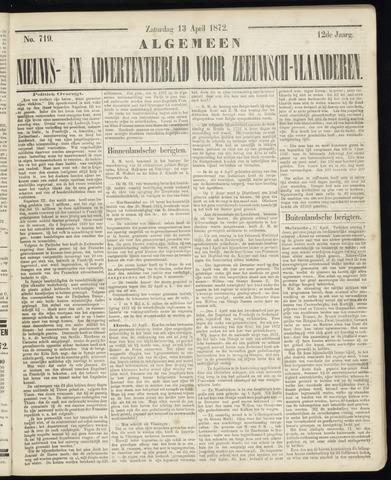 Ter Neuzensche Courant. Algemeen Nieuws- en Advertentieblad voor Zeeuwsch-Vlaanderen / Neuzensche Courant ... (idem) / (Algemeen) nieuws en advertentieblad voor Zeeuwsch-Vlaanderen 1872-04-13