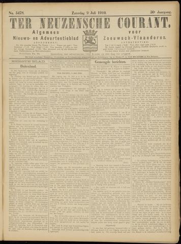Ter Neuzensche Courant. Algemeen Nieuws- en Advertentieblad voor Zeeuwsch-Vlaanderen / Neuzensche Courant ... (idem) / (Algemeen) nieuws en advertentieblad voor Zeeuwsch-Vlaanderen 1910-07-09