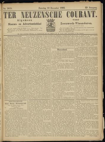 Ter Neuzensche Courant. Algemeen Nieuws- en Advertentieblad voor Zeeuwsch-Vlaanderen / Neuzensche Courant ... (idem) / (Algemeen) nieuws en advertentieblad voor Zeeuwsch-Vlaanderen 1892-12-10