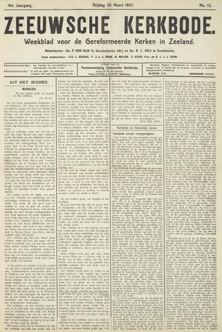 Zeeuwsche kerkbode, weekblad gewijd aan de belangen der gereformeerde kerken/ Zeeuwsch kerkblad 1927-03-25