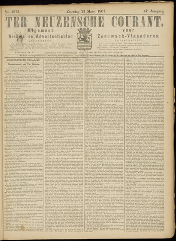 Ter Neuzensche Courant. Algemeen Nieuws- en Advertentieblad voor Zeeuwsch-Vlaanderen / Neuzensche Courant ... (idem) / (Algemeen) nieuws en advertentieblad voor Zeeuwsch-Vlaanderen 1907-03-23