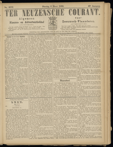Ter Neuzensche Courant. Algemeen Nieuws- en Advertentieblad voor Zeeuwsch-Vlaanderen / Neuzensche Courant ... (idem) / (Algemeen) nieuws en advertentieblad voor Zeeuwsch-Vlaanderen 1900-03-06